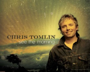 Chris Tomlin – See the Morning Wallpaper
