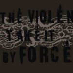 Matthew 11:12 – The Violent Take It By Force Wallpaper Christian Background