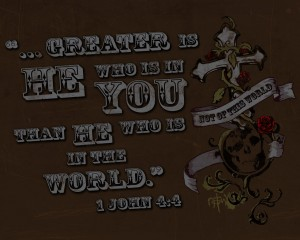 1 John 4:4 – Greater Is He Who Is In You Wallpaper