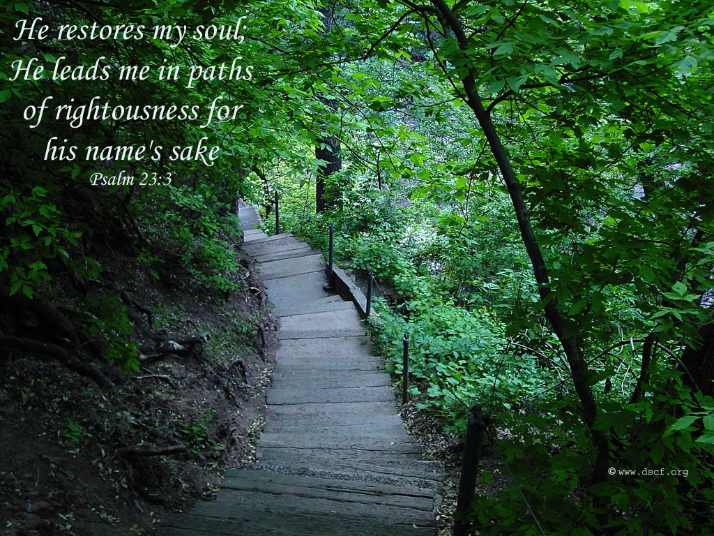 Psalm 23:3 – He Restores My Soul christian wallpaper free download. Use on PC, Mac, Android, iPhone or any device you like.