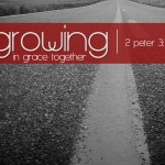 2 Peter 3:18 – Growing in Grace And Knowledge Wallpaper Christian Background