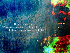 Ezekiel 37:4 – Word Of The Lord Wallpaper
