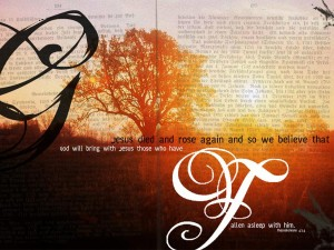 1 Thessalonians 4:14 – Jesus Died And Rose Again Wallpaper