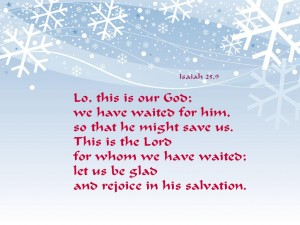 Isaiah 25:9 – Let Us Be Glad And Rejoice in His Salvation Wallpaper
