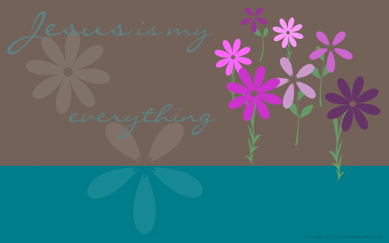 Jesus Is My Everything Wallpaper Christian Wallpapers And Backgrounds
