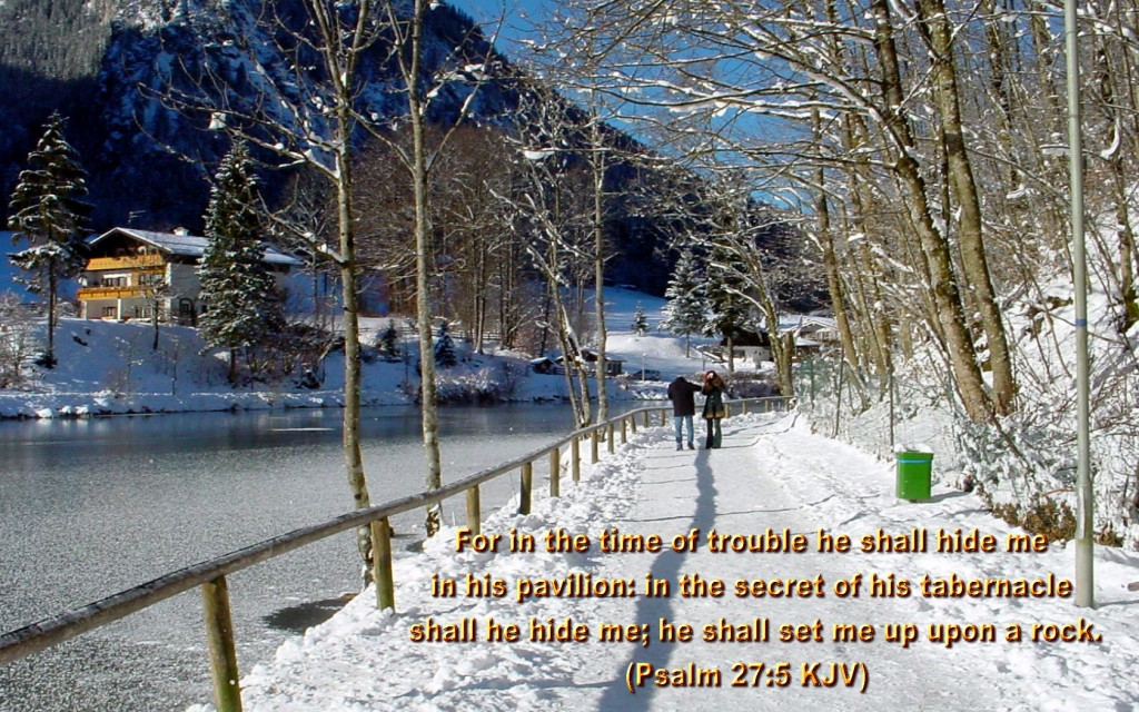 Psalm 27:5 – In The Time Of Trouble christian wallpaper free download. Use on PC, Mac, Android, iPhone or any device you like.