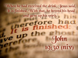 John 19:30 – It Is Finished Wallpaper