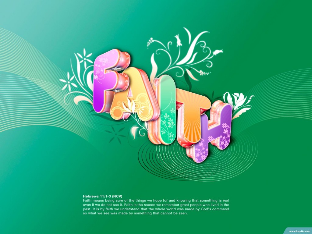 Hebrews 11:1-3 – Power of Faith christian wallpaper free download. Use on PC, Mac, Android, iPhone or any device you like.