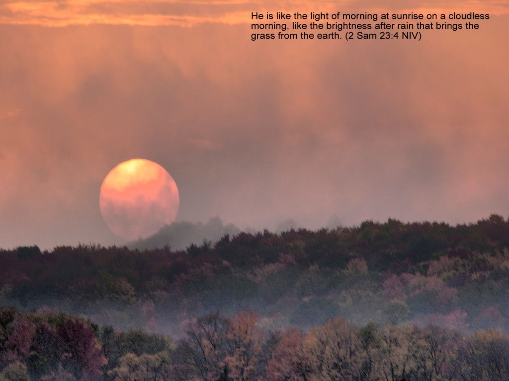 2 Samuel 23:4 – Morning at Sunrise christian wallpaper free download. Use on PC, Mac, Android, iPhone or any device you like.