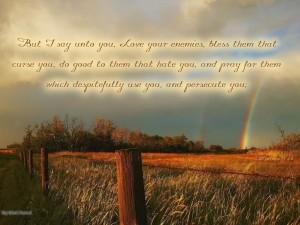 Matthew 5:44 – Love Your Enemies Wallpaper