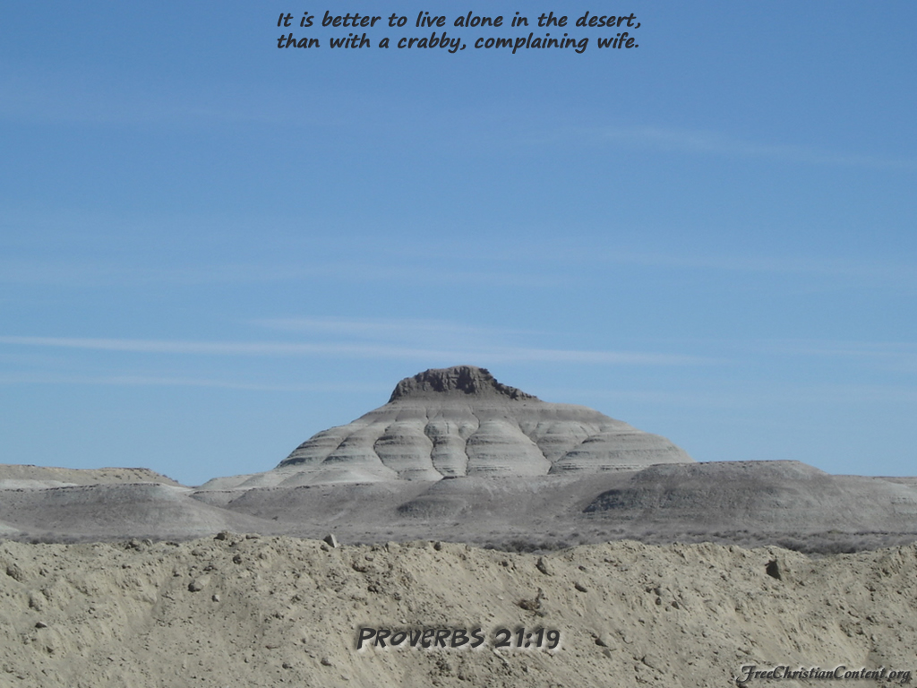 Proverbs 21:19 – Living in Dessert christian wallpaper free download. Use on PC, Mac, Android, iPhone or any device you like.