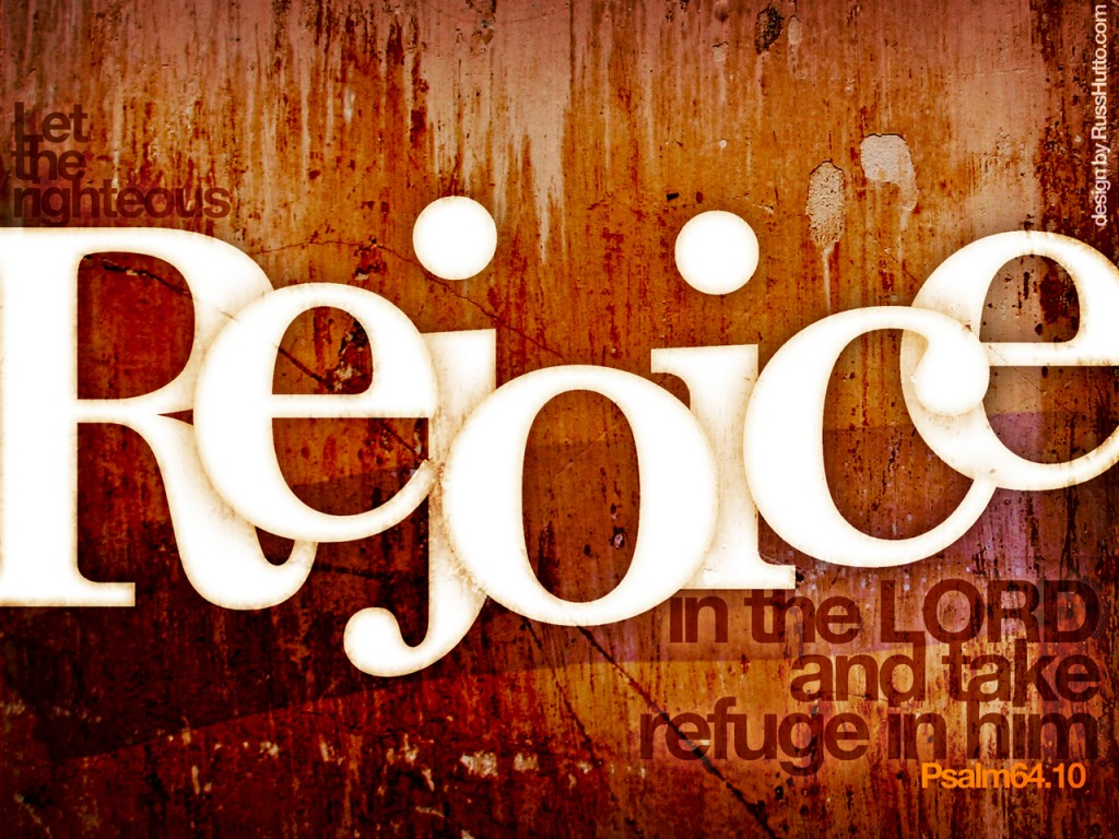Psalm 64:10 – Rejoice in the LORD christian wallpaper free download. Use on PC, Mac, Android, iPhone or any device you like.