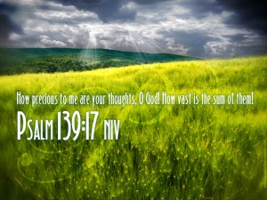 Psalm 139:17 – Precious Thoughts Wallpaper