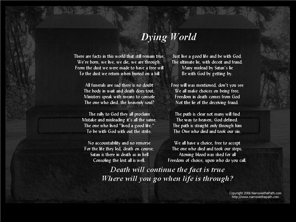 Dying World christian wallpaper free download. Use on PC, Mac, Android, iPhone or any device you like.