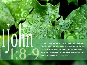 1 john 1:8-9 – Confess Our Sins Wallpaper