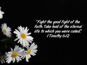 1 Timothy 6:12 – Eternal Life Wallpaper