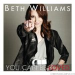 Beth Williams –  You can Be Loved Wallpaper Christian Background