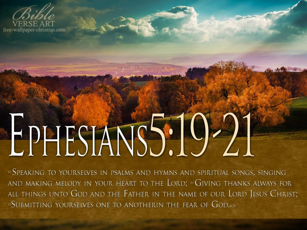 Ephesians 5:19-21 – Speaking to One Another christian wallpaper free download. Use on PC, Mac, Android, iPhone or any device you like.