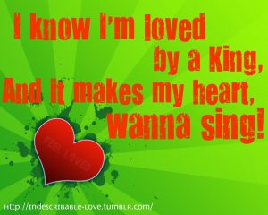 Christian Graphic: Feel Loved by a King Wallpaper