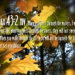 Isaiah 43:2 – God Will Always Be With Us Wallpaper Christian Background