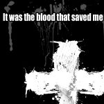 Christian Graphic: It Was The Blood Wallpaper Christian Background