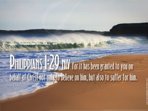 Philippians 1:29 – Suffer for Him Wallpaper