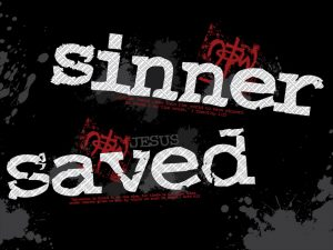 Christian Graphic: From Being a Sinners to Being Saved Wallpaper