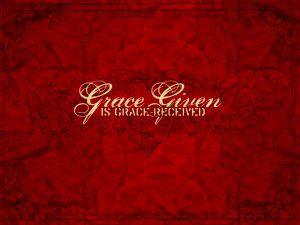 Grace Given Wallpaper