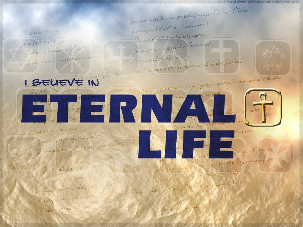 Christian Graphic: Eternal Life christian wallpaper free download. Use on PC, Mac, Android, iPhone or any device you like.
