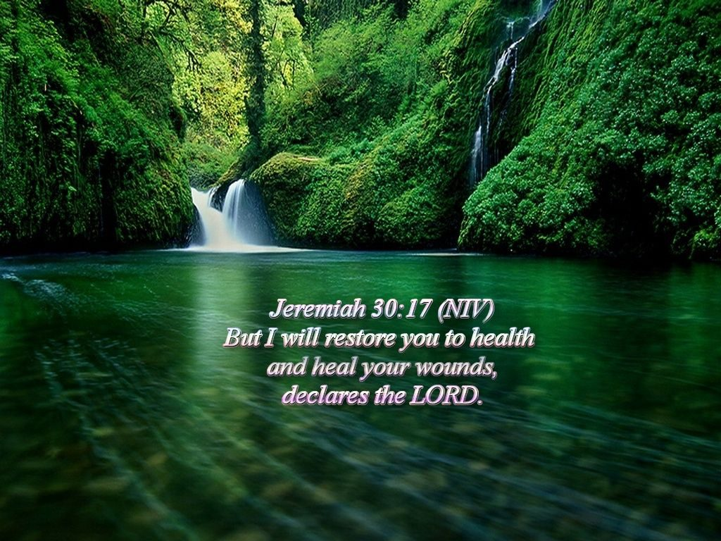 Jeremiah 30:17 – The Lord Heals The Wounded christian wallpaper free download. Use on PC, Mac, Android, iPhone or any device you like.