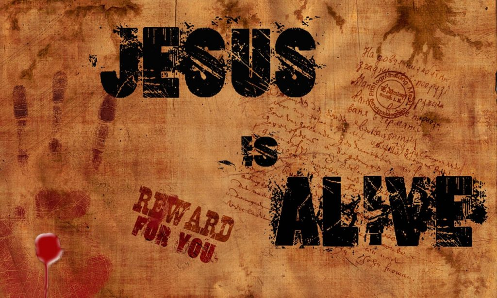 Christian Quote: Jesus Is Alive christian wallpaper free download. Use on PC, Mac, Android, iPhone or any device you like.