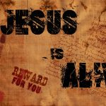 Christian Quote: Jesus Is Alive Wallpaper Christian Background