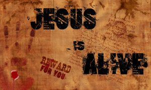 Christian Quote: Jesus Is Alive Wallpaper