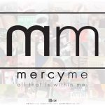 Christian Band: Mercy Me Wallpaper Christian Background