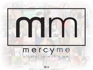 Christian Band: Mercy Me Wallpaper
