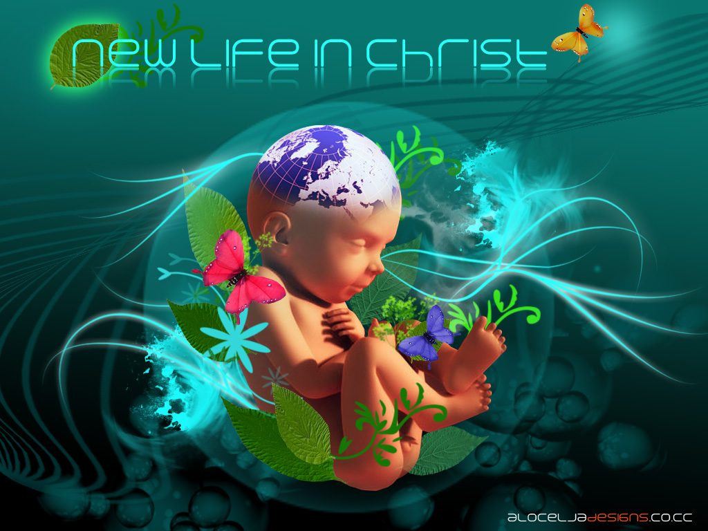 Christian Graphics: New Life In Christ christian wallpaper free download. Use on PC, Mac, Android, iPhone or any device you like.