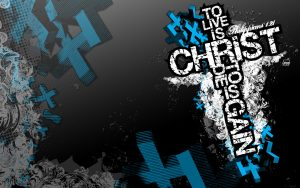 Philippians 1:21 – To Live is Christ Wallpaper