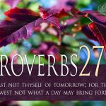 Proverbs 27:1 – Boast Not Thyself Wallpaper Christian Background