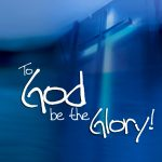 Christian Quote: To God be the Glory! Wallpaper Christian Background