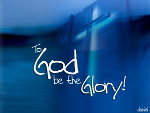 Christian Quote: To God be the Glory! Wallpaper