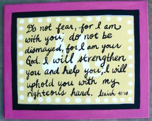 Isaiah 41:10 – Do Not Fear Wallpaper