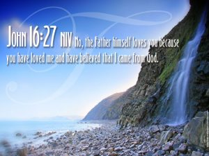 John 16:27 – The Father Loves You Wallpaper
