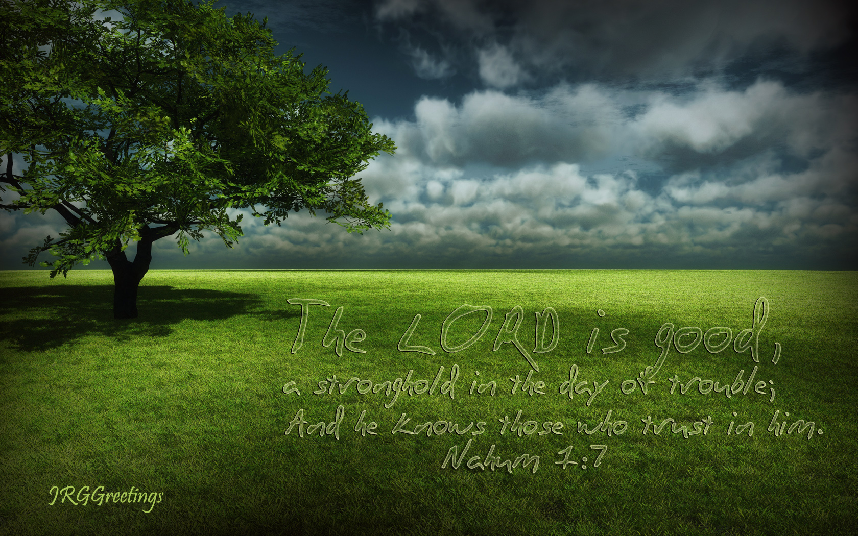 Nahum 1:7 - The Lord is Good Wallpaper - Christian Wallpapers and ...