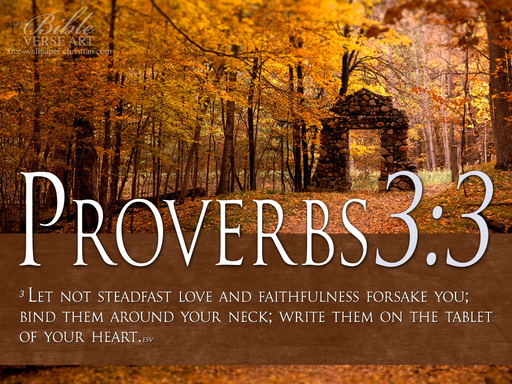 Proverbs 3:3 – Steadfast Love And Faithfulness Wallpaper Background