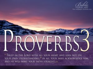 Proverbs 3:5-6 – He Will Make Your Path Straight Wallpaper
