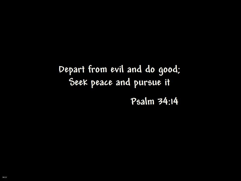 Psalm 34:14 – Seek Peace christian wallpaper free download. Use on PC, Mac, Android, iPhone or any device you like.
