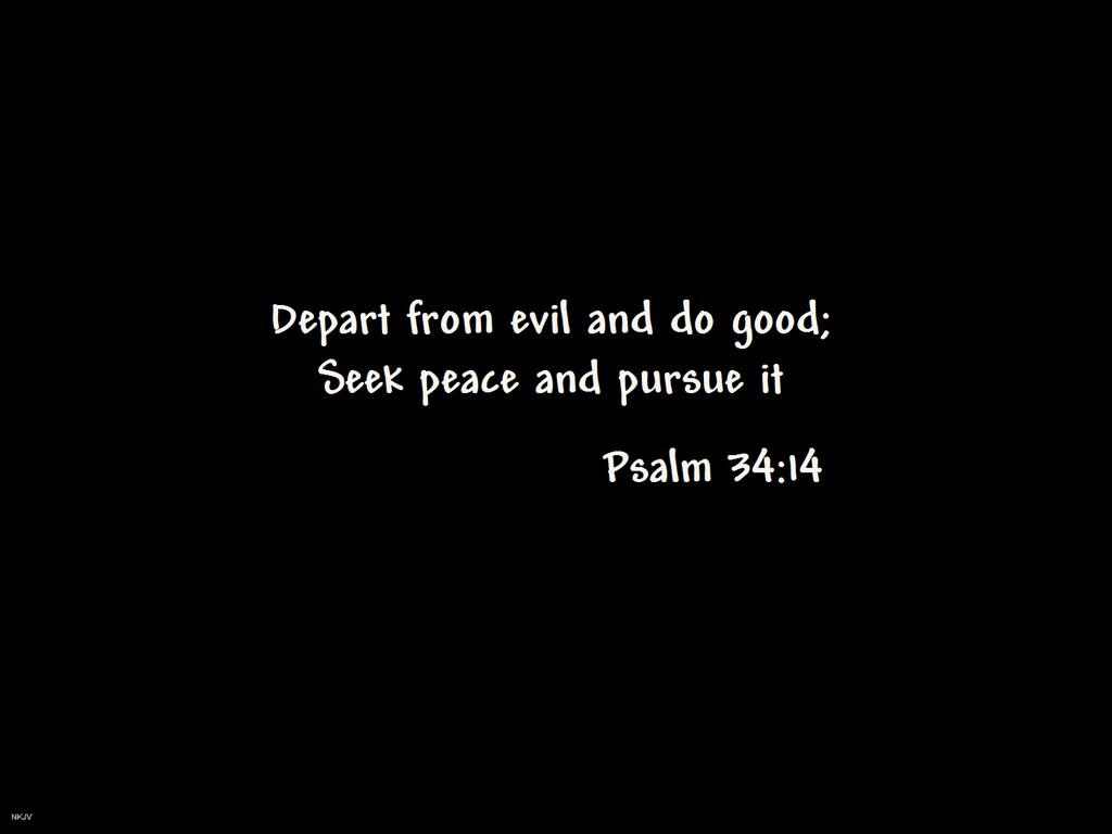 Psalm 34 14 Seek Peace Wallpaper Christian Wallpapers