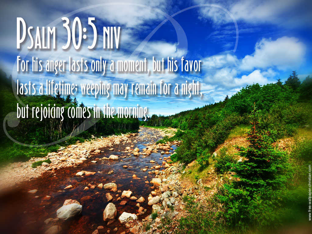 Psalm 30:5 – Morning Rejoices christian wallpaper free download. Use on PC, Mac, Android, iPhone or any device you like.