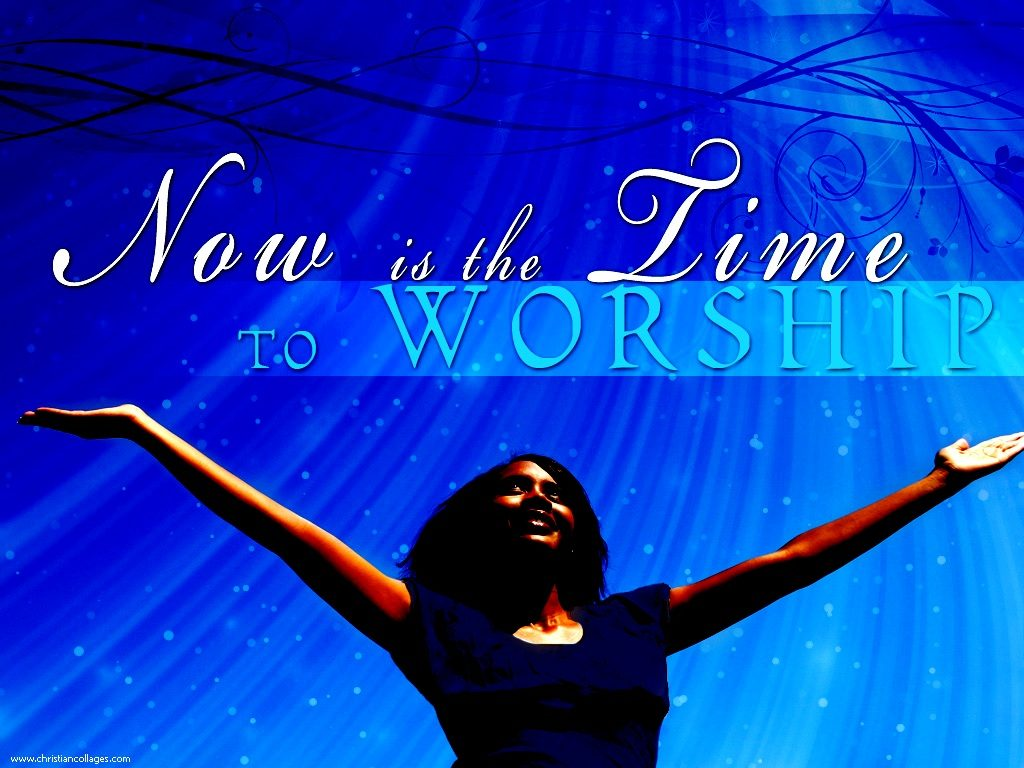 Christian Graphic: Time to Worship christian wallpaper free download. Use on PC, Mac, Android, iPhone or any device you like.
