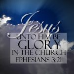 Ephesians 3:21 – To Him Be The Glory Wallpaper Christian Background